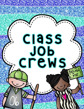 Classroom Job Teams and Crews Glitter