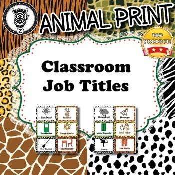 Classroom Job Titles - Animal Print - ZisforZebra - Editable