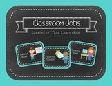 Classroom Jobs- Turquoise & Chalkboard