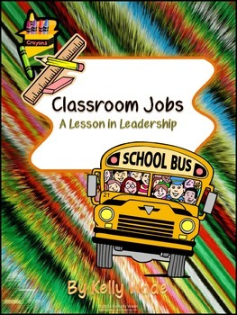 Classroom Jobs: A Lesson in Leadership
