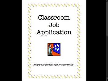 Classroom Jobs - Application, Guide, Descriptors, and More!