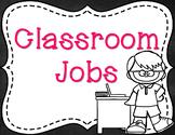 Classroom Jobs - Black & White