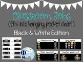 Classroom Jobs Black & White Edition