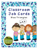 Classroom Jobs Blue Triangles