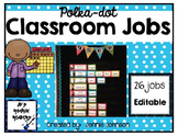 Classroom Jobs Board- Bright Polka Dot