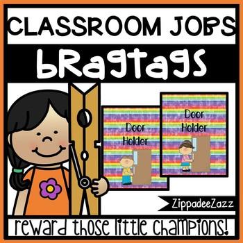 Classroom Jobs Brag Tags - 2 different designs - 15 per pg - Behavior Incentive