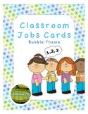 Classroom Jobs Bubble Theme