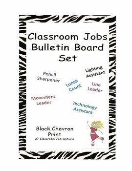 Classroom Jobs Bulletin Board Set - Black Chevron