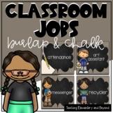 Burlap and Chalk Classroom Jobs Editable Options Included