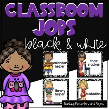 Classroom Jobs {Black & White Background} Editable Options Included