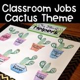 Classroom Jobs Cactus Theme