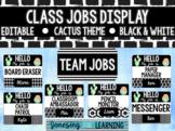 Classroom Jobs Cactus Theme- Editable