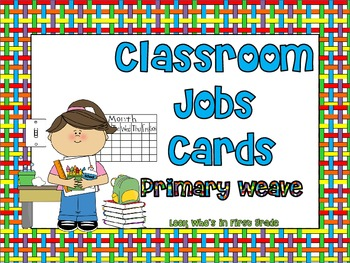 Classroom Jobs Cards--Primary Weave