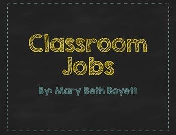 Classroom Jobs Chalkboard style