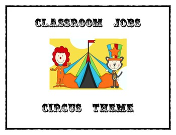 Classroom Jobs (Circus Themed)