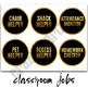 Classroom Jobs - Classroom Decor Black and Gold