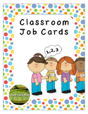 Classroom Jobs -- Colorful Circles