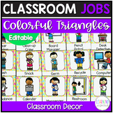 Classroom Jobs Colorful Triangles Theme