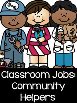 Classroom Jobs: Community Helpers!
