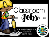 Classroom Jobs-Construction Theme