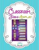 Classroom Jobs Display {EDITABLE}