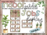Classroom Jobs Display - Indoor Plant Classroom Decor
