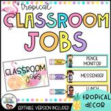 Classroom Jobs Display | Tropical Decor Theme | Editable