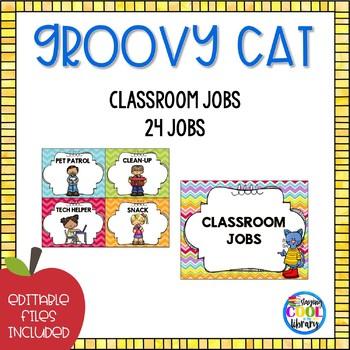 Classroom Jobs - Editable {Groovy Cat}