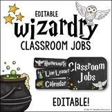 Classroom Jobs Editable Wizardry Theme