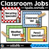 Classroom Jobs (Editable) Hipster Animals Theme