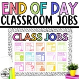 Classroom Jobs | End of Day Jobs