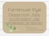 Classroom Jobs Farmhouse Style