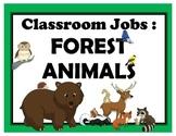 Classroom Jobs - Forest Animals