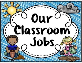 Classroom Jobs Hanging Chart-Garden or Bug Theme