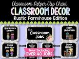 Classroom Jobs / Helpers Clip Chart: Rustic Farmhouse Edition