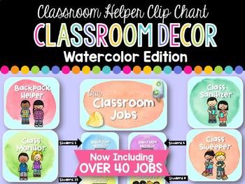 Classroom Jobs / Helpers Clip Chart: Watercolor Edition