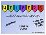"Classroom Jobs ""Helpers"" Sign"