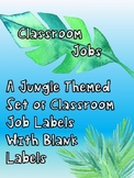 Classroom Jobs - Jungle Themed