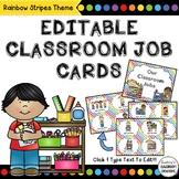 Classroom Jobs Labels - EDITABLE - Rainbow Stripes Theme