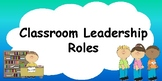 Classroom Jobs/ Leadership Roles