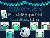 Classroom Jobs Ocean Blues Theme