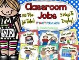 Classroom Jobs *Over 100 job titles* {Primary Polka Dots} 3 ways to display!