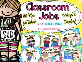 Classroom Jobs *Over 100 job titles* {Bright Colors Theme} 3 ways to display!