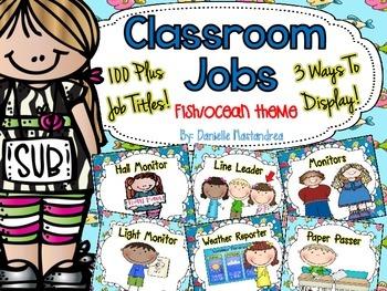 Classroom Jobs *Over 100 job titles* {Fish / Ocean Theme} 3 ways to display!