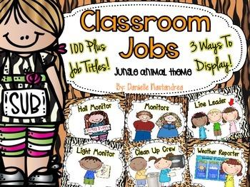 Classroom Jobs *Over 100 job titles* {Jungle Theme} 3 ways