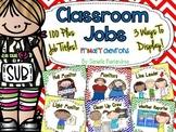 Classroom Jobs *Over 100 job titles* {Primary Chevrons} 3 ways to display!