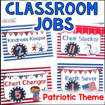 Classroom Jobs Chart - Patriotic USA Flag Red, White, Blue Theme