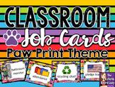 Classroom Jobs Paw Print Theme