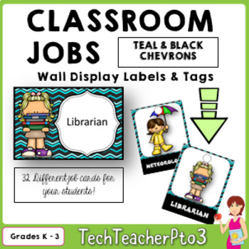 32 Classroom Jobs and Student Brag Tags *** Teal and Black Chevron  ***