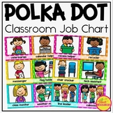 Classroom Jobs Clip Chart in Polka Dots with 50 editable cards!